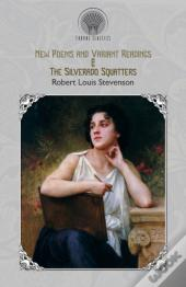 New Poems And Variant Readings & The Silverado Squatters