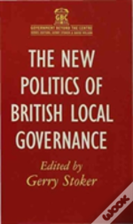 New Politics Of British Local Governance