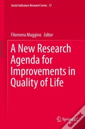 New Research Agenda For Improvements In Quality Of Life