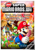 New Super Mario Bros Wii Game, Iso, Rom, Cheats, Walkthrough, Controls, Guide Unofficial