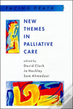 NEW THEMES IN PALLIATIVE CARE
