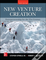 New Venture Creation: Entrepreneurship For The 21st Century