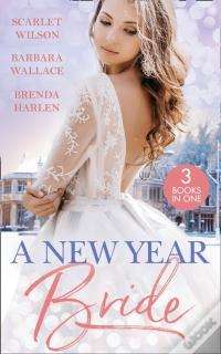 Baixar Epub New Year Bride: Christmas In The Boss'S Castle / Winter Wedding For The Prince / Merry Christmas, Baby Maverick! (Mills & Boon M&B)