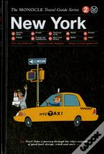 New York The Monocle Travel Guide Series