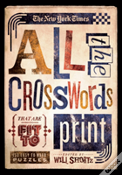 Wook.pt - New York Times All The Crosswords That Are Fit To Print