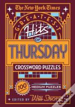 New York Times Greatest Hits Of Thursday Crossword Puzzles