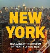 New York: Treasures Of The Museum Of The City Of New York