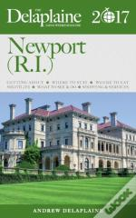 Newport (R.I.) - The Delaplaine 2017 Long Weekend Guide