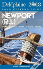 Newport (R.I.) - The Delaplaine 2018 Long Weekend Guide