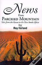 News From Parched Mountain