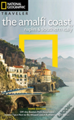 Ng Traveler: The Amalfi Coast, Naples And Southern Italy
