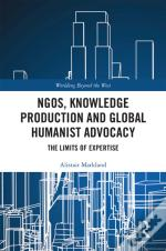 Ngos, Knowledge Production And Global Humanist Advocacy