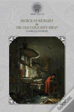 Nicholas Nickleby & The Old Curiosity Shop