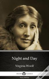 Night And Day By Virginia Woolf - Delphi Classics (Illustrated)
