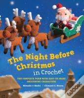 Night Before Christmas In Crochet