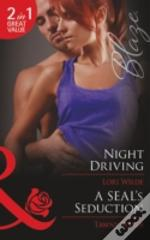 Night Driving / A Seal'S Seduction