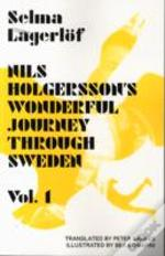 Nils Holgersson'S Wonderful Journey Through Sweden