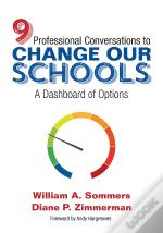 Nine Professional Conversations To Change Our Schools