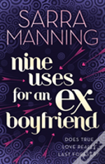 Nine Uses For An Ex Boyfriend