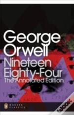 Nineteen Eighty Four The Annotat