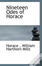 Nineteen Odes Of Horace