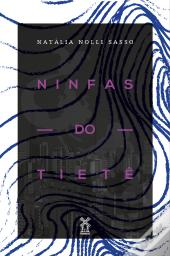 Ninfas Do Tietê