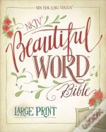 Nkjv, Beautiful Word Bible, Large Print, Hardcover, Red Letter Edition