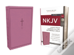 Nkjv, Reference Bible, Center-Column Giant Print, Imitation Leather, Pink, Red Letter Edition, Comfort Print