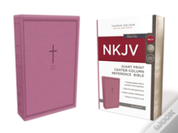 Wook.pt - Nkjv, Reference Bible, Center-Column Giant Print, Imitation Leather, Pink, Red Letter Edition, Comfort Print