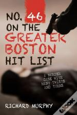 No. 46 On The Greater Boston Hit List