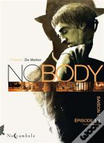 No Body Saison 1 Episode T01