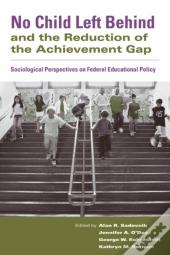 No Child Left Behind And The Reduction Of The Achievement Gap