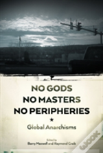 No Gods, No Masters, No Peripheries