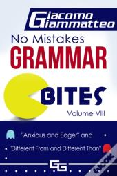 No Mistakes Grammar Bites, Volume Viii