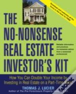 No-Nonsense Real Estate Investor'S Kit