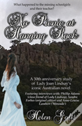 No Picnic At Hanging Rock