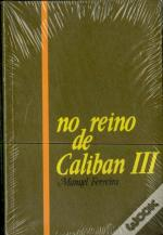 No Reino de Caliban III