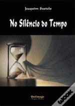 No Silêncio do Tempo