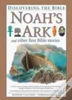 Noah'S Ark And Other First Bible Stories