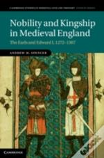 Nobility And Kingship In Medieval England