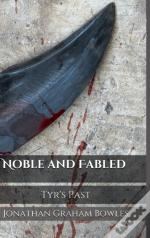 Noble And Fabled