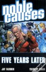 Noble Causes Volume 9 Five Years Later