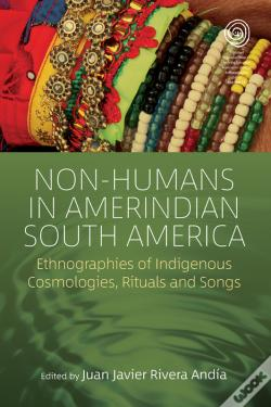 Wook.pt - Non-Humans In Amerindian South America