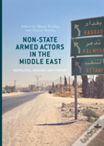 Non-State Armed Actors In The Middle East