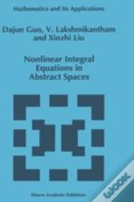 Nonlinear Integral Equations In Abstract Spaces