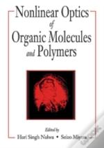 Nonlinear Optics Of Organic Molecules And Polymeric Materials