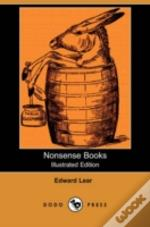 Nonsense Books (Illustrated Edition) (Dodo Press)