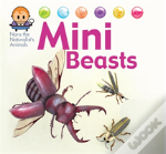 Nora The Naturalist'S Animals: Minibeasts