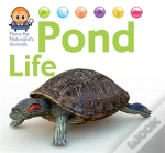Nora The Naturalist'S Animals: Pond Life