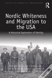 Nordic Whiteness And Migration To The Usa